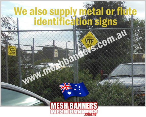 Temporary Fence Identification Signs